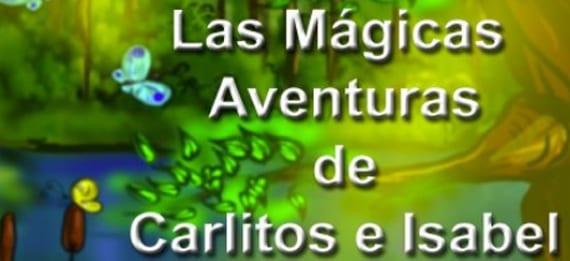 Las mágicas aventuras de Carlitos e Isabel