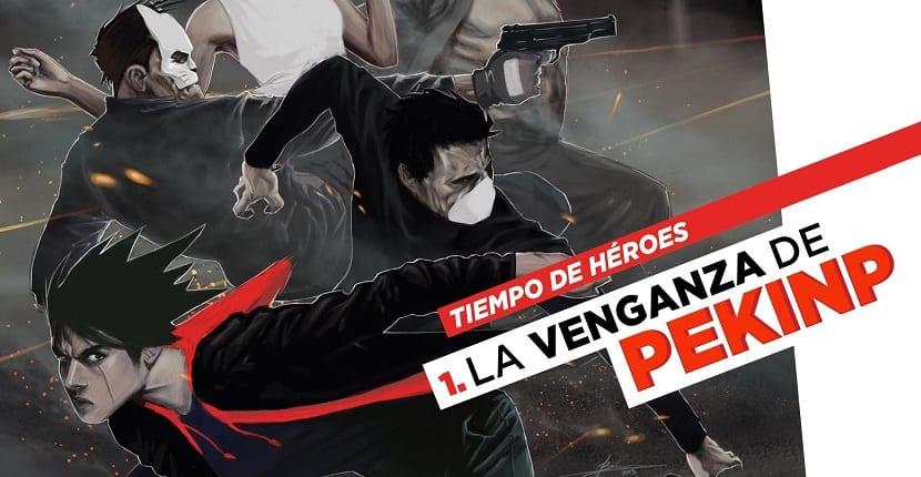 """""""Tiempo de Héroes: La Venganza de PekinP"""""""